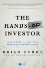 The Hands-Off Investor: An Insider's Guide to Investing in Passive Real Estate Syndications Cover Image