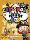 Crossword Puzzles for Kids Ages 4-8: 90 Crossword Easy Puzzle Books Cover Image
