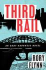 Third Rail: An Eddy Harkness Novel (Eddy Harkness Novels #1) Cover Image