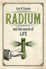 Radium and the Secret of Life Cover Image