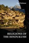 The Religions of the Hindukush: The Pre-Islamic Heritage of Eastern Afghanistan and Northern Pakistan Cover Image