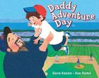 Daddy Adventure Day Cover Image