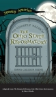 Ghostly Tales of the Ohio State Reformatory Cover Image