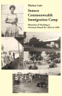 Somers Commonwealth Immigration Camp: Memories of Teaching at Victorian School No. 4653 in 1950 Cover Image