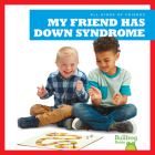 My Friend Has Down Syndrome Cover Image