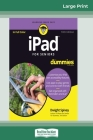 iPad For Seniors For Dummies, 10th Edition (16pt Large Print Edition) Cover Image