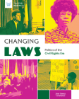 Changing Laws: Politics of the Civil Rights Era Cover Image