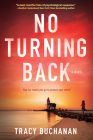 No Turning Back: A Novel Cover Image