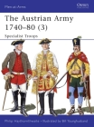 The Austrian Army 1740-80 (3): Specialist Troops Cover Image