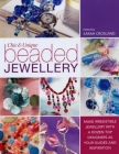 Chic and Unique Beaded Jewelry: Make Irresistible Jewelry with a Dozen Top Deigners as Your Guides and Inspiration Cover Image
