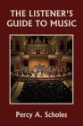 The Listener's Guide to Music (Yesterday's Classics) Cover Image