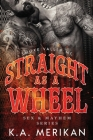 Straight as a Wheel - Smoke Valley MC Cover Image