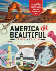America the Beautiful Cross Stitch: 30 Patterns of America's Most Iconic National Parks and Monuments Cover Image