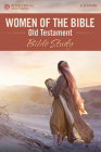 Women of the Bible: Old Testament Bible Study Cover Image