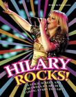 Hilary Rocks!: On Stage, Screen, and in Between, Hilary Duff Is Living a Fairy Tale Life! Cover Image