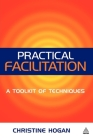 Practical Facilitation: A Toolkit of Techniques Cover Image