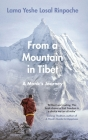 From a Mountain In Tibet: A Monk's Journey Cover Image