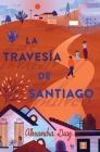 La travesía de Santiago (Santiago's Road Home) Cover Image