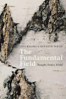 The Fundamental Field: Thought, Poetics, World Cover Image