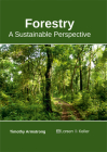 Forestry: A Sustainable Perspective Cover Image