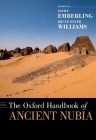 The Oxford Handbook of Ancient Nubia (Oxford Handbooks) Cover Image
