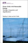 Power Grids with Renewable Energy: Storage, Integration and Digitalization (Energy Engineering) Cover Image