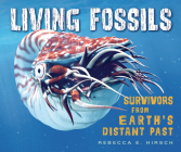 Living Fossils: Survivors from Earth's Distant Past Cover Image