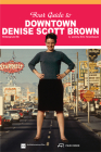Your Guide to Downtown Denise Scott Brown: Hintergrund 56 Cover Image