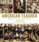 American Teacher: Heroes in the Classroom Cover Image