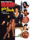 Dave Nestler's Bad Girl Club: Drawn to Misbehave Cover Image