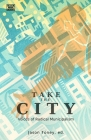 Take the City: Voices of Radical Municipalism Cover Image