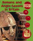 Romans and Anglo-Saxons in Britain Cover Image