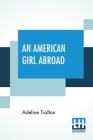 An American Girl Abroad Cover Image