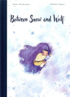 Between Snow and Wolf Cover Image