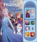 Disney Frozen 2: Stronger Together (Play-A-Sound) Cover Image