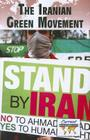 The Iranian Green Movement (Current Controversies) Cover Image