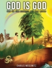 God is God - God is the Creator and the Law-Giver Cover Image