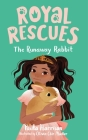 Royal Rescues #6: The Runaway Rabbit Cover Image