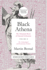 Black Athena: The Afroasiatic Roots of Classical Civilization Volume II: The Archaeological and Documentary Evidence Cover Image