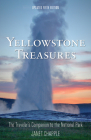 Yellowstone Treasures: The Traveler's Companion to the National Park Cover Image