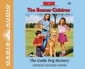 The Guide Dog Mystery (Library Edition) (The Boxcar Children Mysteries #53) Cover Image