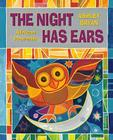 The Night Has Ears: African Proverbs Cover Image