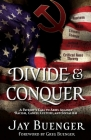 Divide & Conquer: A Patriot's Call to Arms Against Racism, Cancel Culture, and Socialism Cover Image