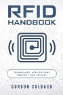 RFID Handbook: Technology, Applications, Security and Privacy Cover Image