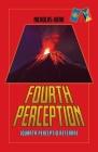 Fourth Perception: Quarta Perceptio Aeterna Cover Image