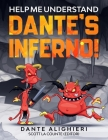 Help Me Understand Dante's Inferno!: Includes Summary of Poem and Modern Translation Cover Image