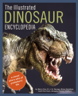 The Illustrated Dinosaur Encyclopedia: A Visual Who's Who of Prehistoric Life Cover Image