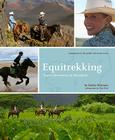 Equitrekking: Travel Adventures on Horseback Cover Image