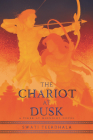 The Chariot at Dusk (Tiger at Midnight #3) Cover Image