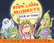 Five Little Monkeys Trick-or-Treat (A Five Little Monkeys Story) Cover Image